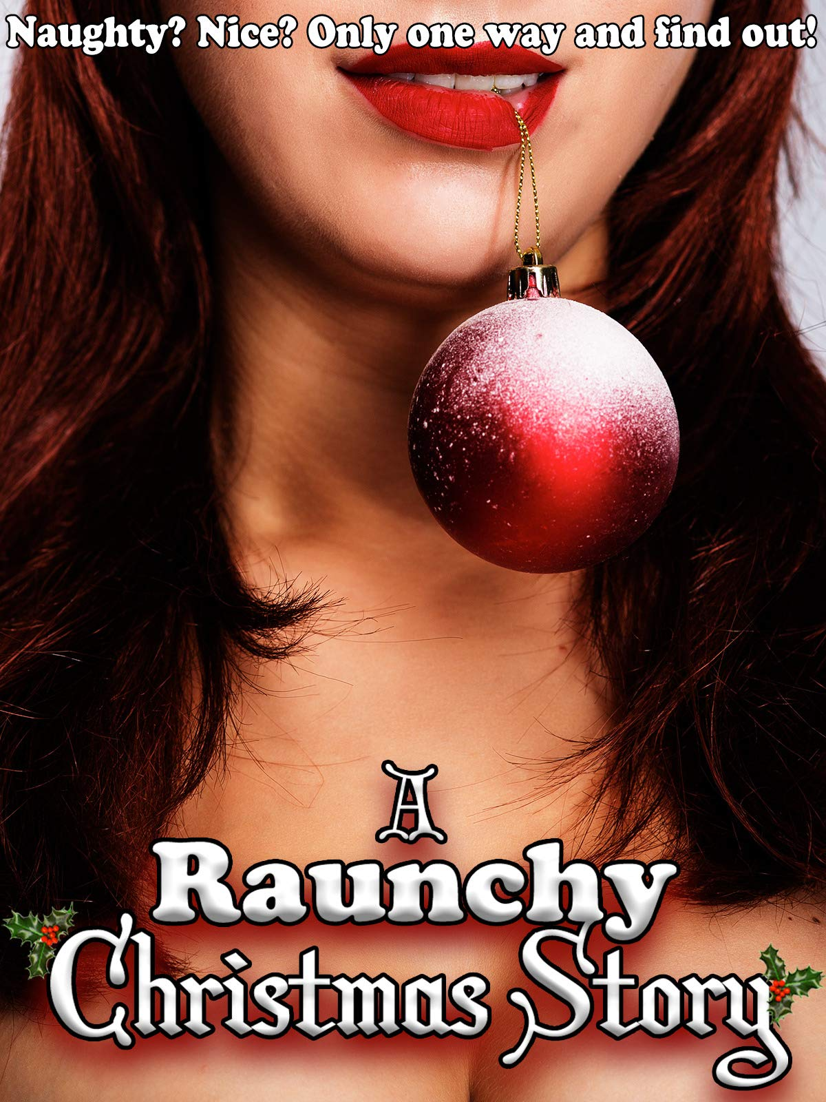 A Raunchy Christmas Story Trailer 2020 Watch A Raunchy Christmas Story | Prime Video