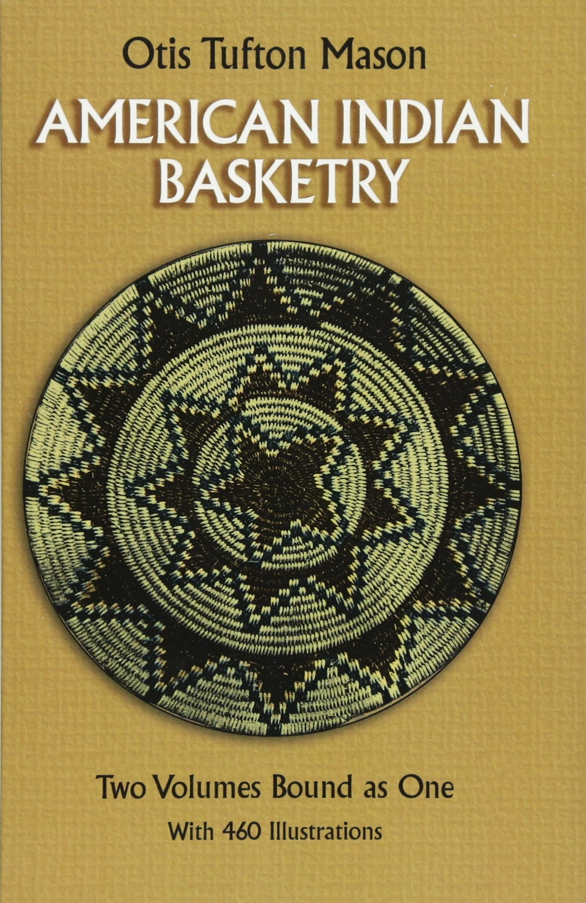 American Indian Basketry [Two Volumes Bound as One, With 460 Illustrations] by Dover Publications (Image #1)