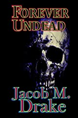 Forever Undead (Forever Darkness Book 1) Kindle Edition