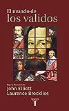 El mundo de los validos (Spanish Edition)