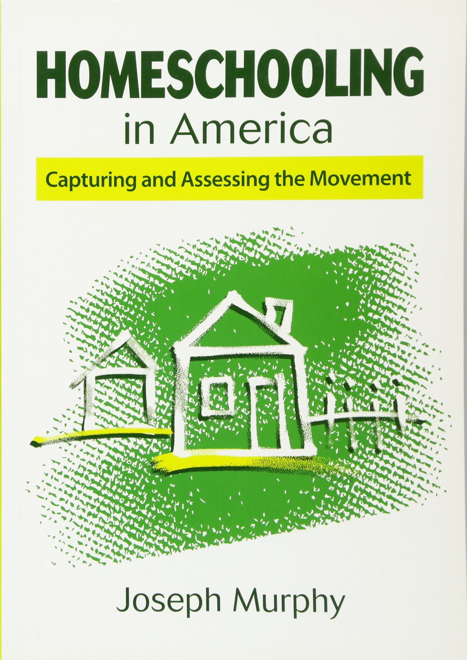Homeschooling in America: Capturing and Assessing the Movement by Skyhorse Publishing