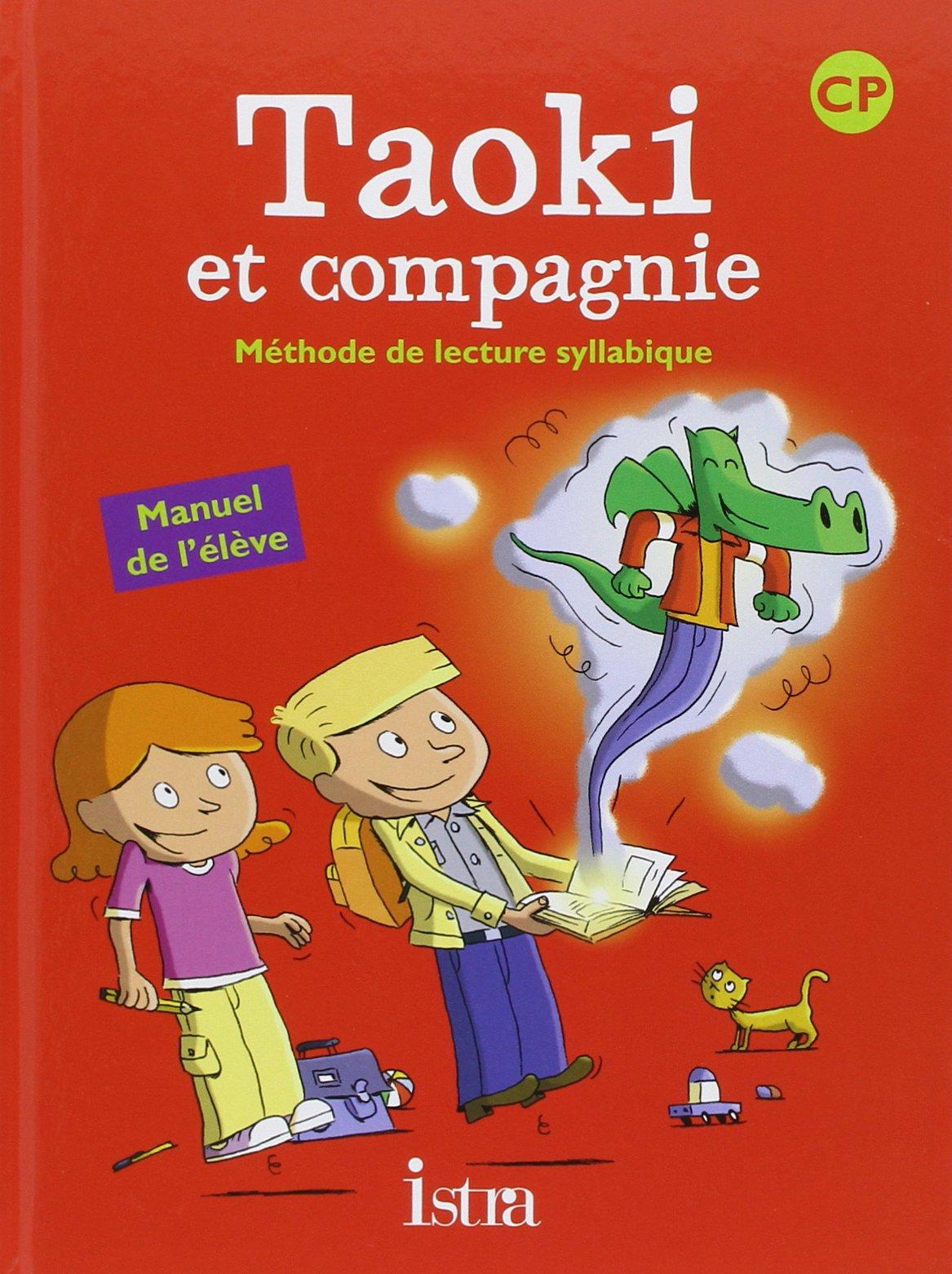Bien connu Amazon.fr - Taoki et compagnie CP :-Manuel élève- Edition 2010  SB93