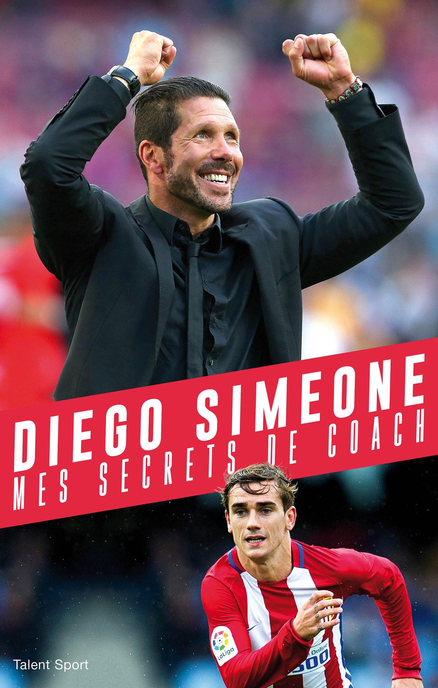 coach prime outlets 7qtd  Diego SIMEONE, Mes secrets de coach