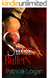 Silver Bullets (Silvers Book 1)