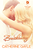Breakaway (Portland Storm Book 1)