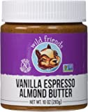 Wild Friends Foods Almond Butter, Vanilla Espresso, 10 oz Jar