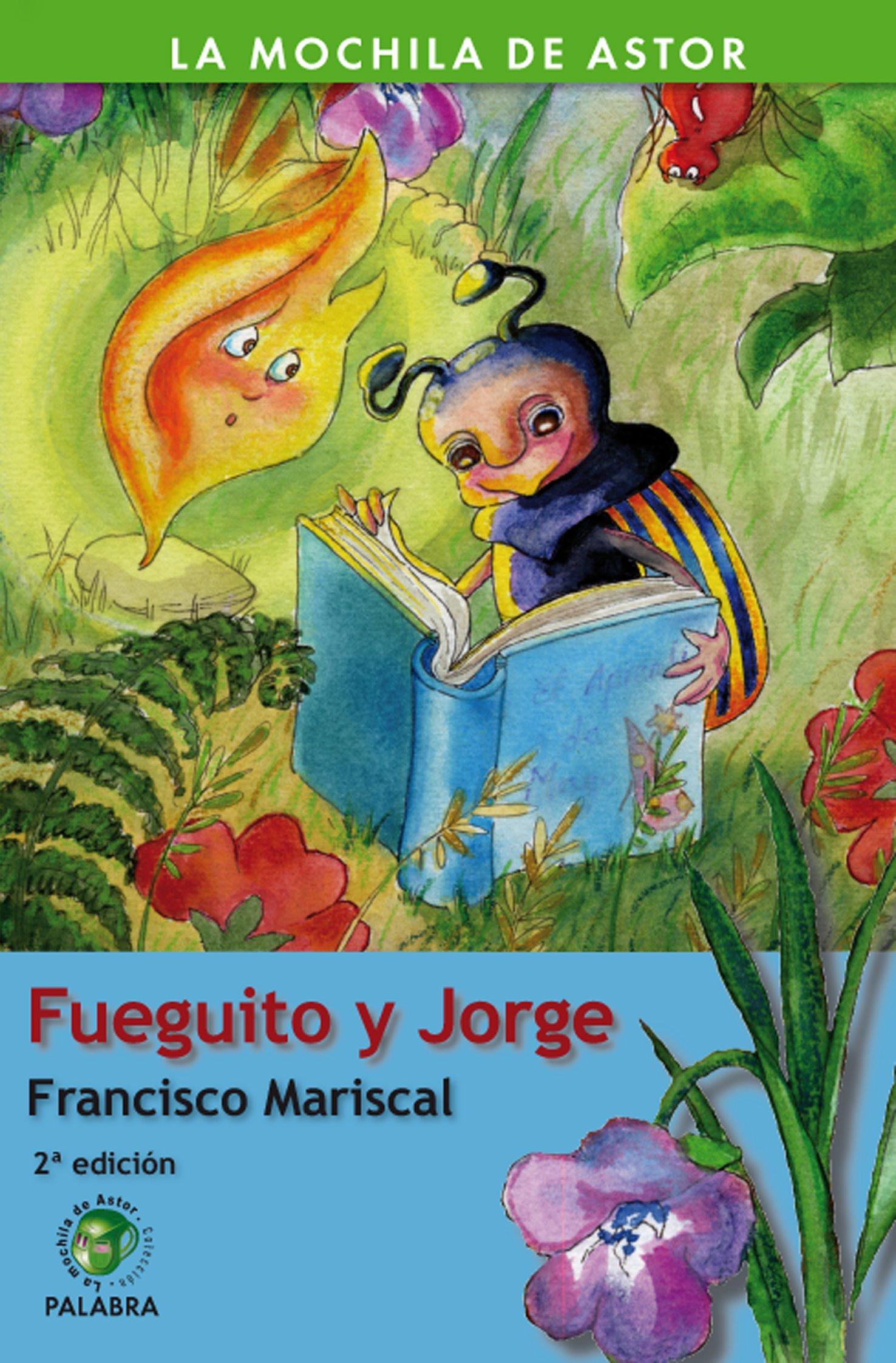 Fueguito y Jorge (Spanish) Paperback – March 21, 2007