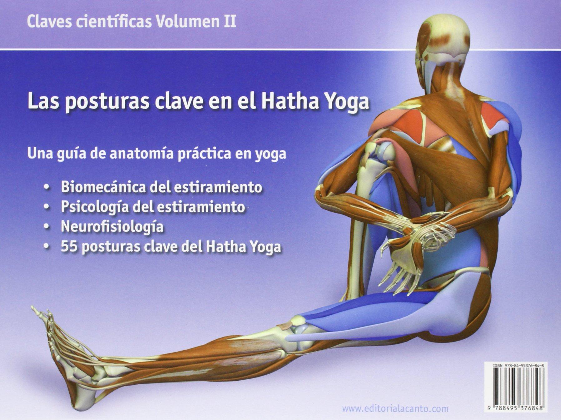 Las posturas clave en el Hatha Yoga: Ray Long: 9788495376848 ...