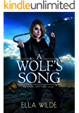 A Wolf's Song: a Lion Shifters novel (Paranormal Africa: The Lion Shifters Book 5)
