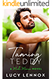 Taming Teddy: Made Marian Series Book 2