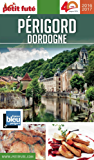 Périgord - Dordogne 2016/2017 Petit Futé