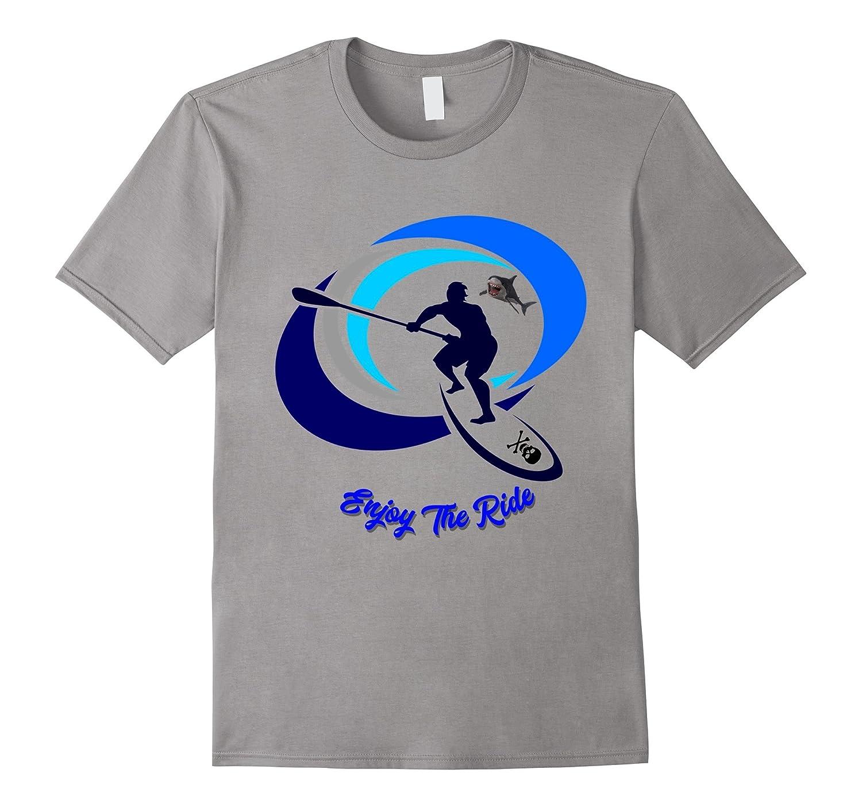 Enjoy the Ride Fun Outdoors Paddle Board Surf T-Shirt-T-Shirt