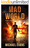 Mad World (World Gone Mad Book 1)