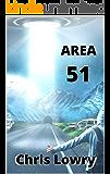 Area 51 - a sci fi comedy adventure: Alien Escape Series Volume One