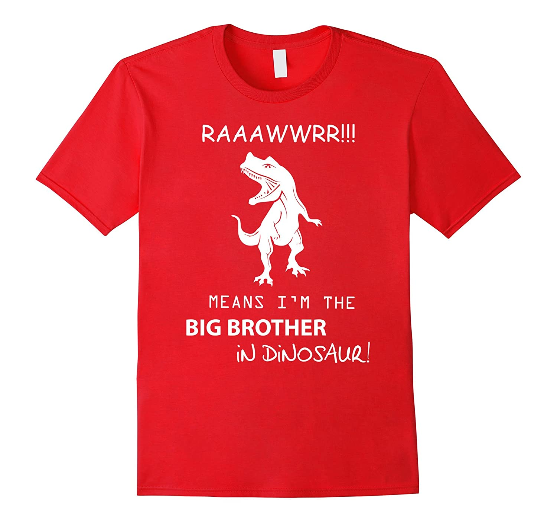 Big brother dinosaur t shirt Cool bro funny cheap gift tee-PL