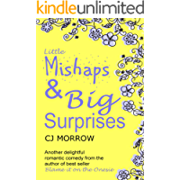 Little Mishaps and Big Surprises: Heart-warming, feel good romantic comedy