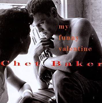 chet baker my funny valentine amazon com music