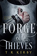 Forge of Thieves: Cutpurse: Book Two (Cutpurse Trilogy 2) Kindle Edition