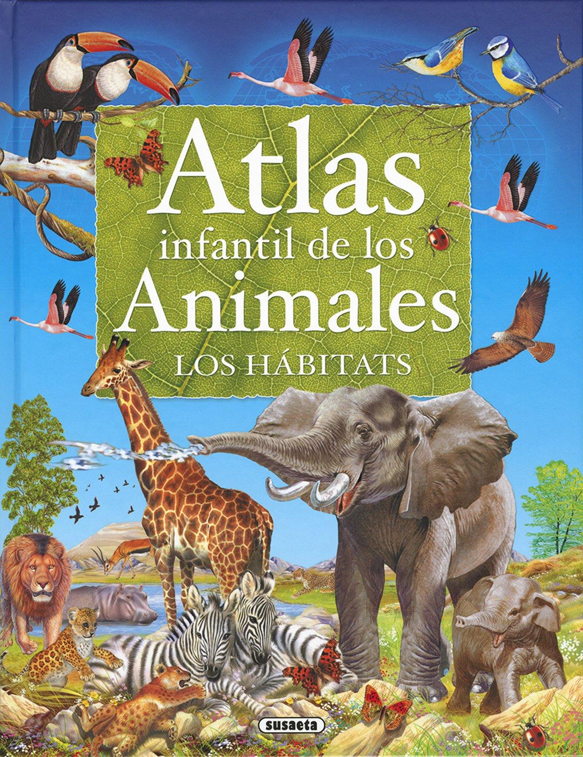 Atlas infantil de los animales, los hábitats Atlas Infantiles ...