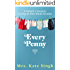 Every Penny: A family's journey living on one small income