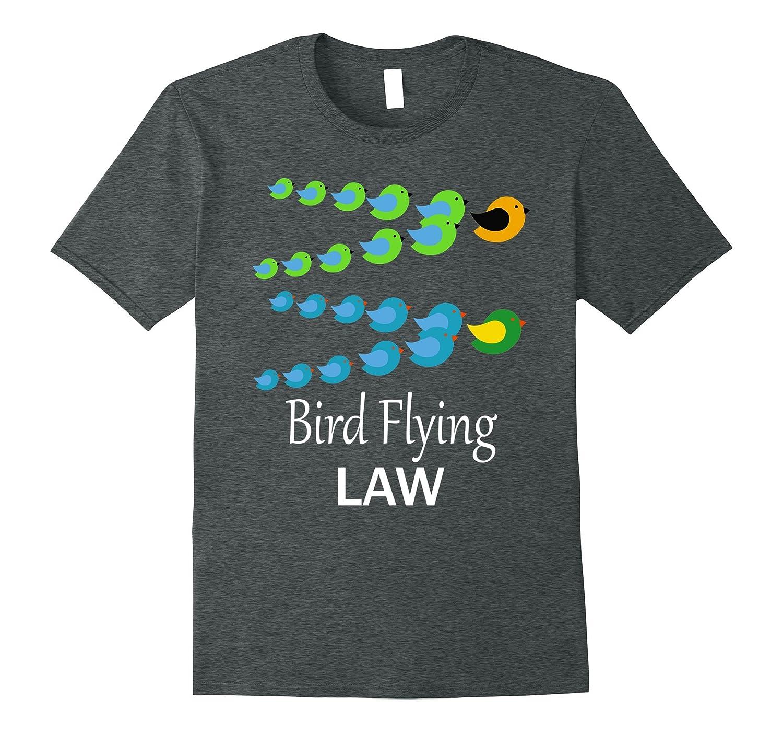 Bird law t-shirt bird flying bird lover gifts – t-shirt
