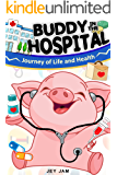 Buddy Pig in the hospital (The Buddy Pig Book 4)