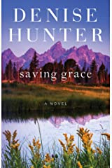 Saving Grace: A Novel (New Heights Book 2) Kindle Edition