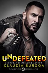 Undefeated (Unexpected Series Book 5) Kindle Edition
