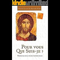 Pour vous qui suis-je? (French Edition)