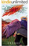 Good Angel (Good Angel Duology Book 1)
