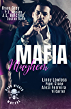 Mafia Mayhem: Mayhem Reigns,Darkness Lurks,But Love Saves Them!