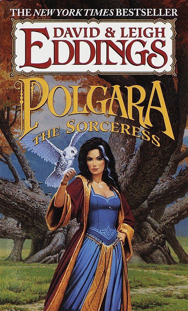 Polgara the Sorceress (The Belgariad & The Malloreon)