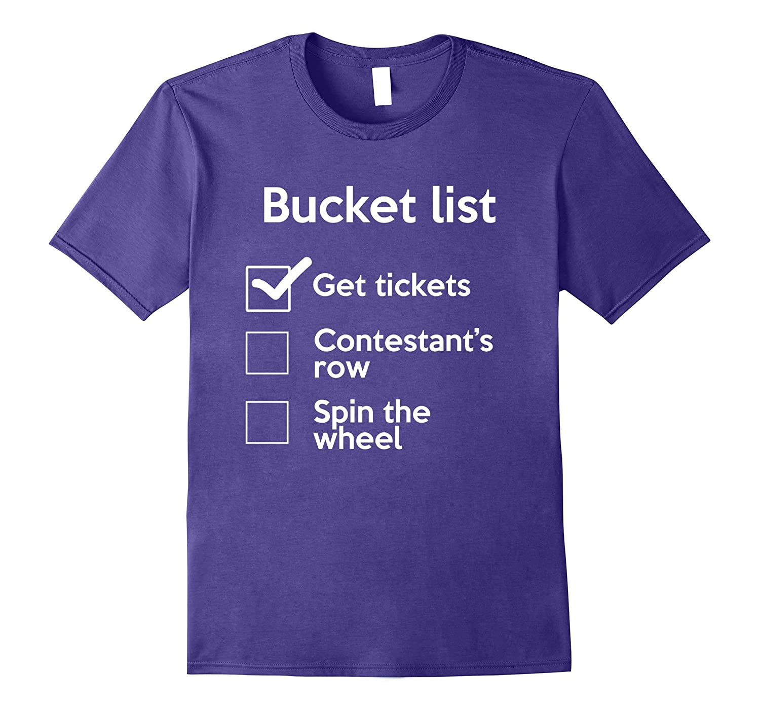 Bucket List Spin the Wheel - Come on Down Game Show T-Shirts-T-Shirt