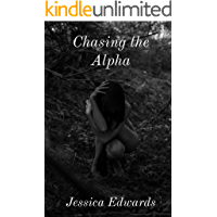 Chasing the Alpha (Small Town Book 3)