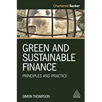 Green and Sustainable Finance: Principles and Practice: 6