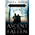 Ascent of the Fallen: Chronicles of the Way & the Darkness: Book 1 (Chronicles of the Way and the Darkness)