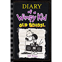Old School: Diary of a Wimpy Kid (BK10): Diary of a Wimpy Kid: Book 10