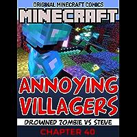 Minecraft Original Annoying Villagers Comics : Chapter 40