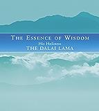 The Essence Of Wisdom (English Edition)