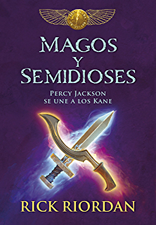 Magos y semidioses: Percy Jackson se une a los Kane (Spanish Edition)