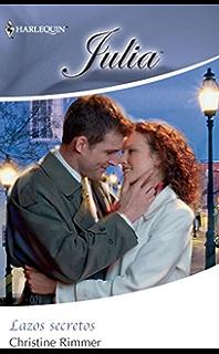Lazos secretos (Julia) (Spanish Edition)