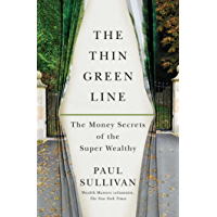 The Thin Green Line: The Money Secrets of the Super Wealthy (English Edition)