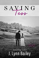 Saving Tess Kindle Edition