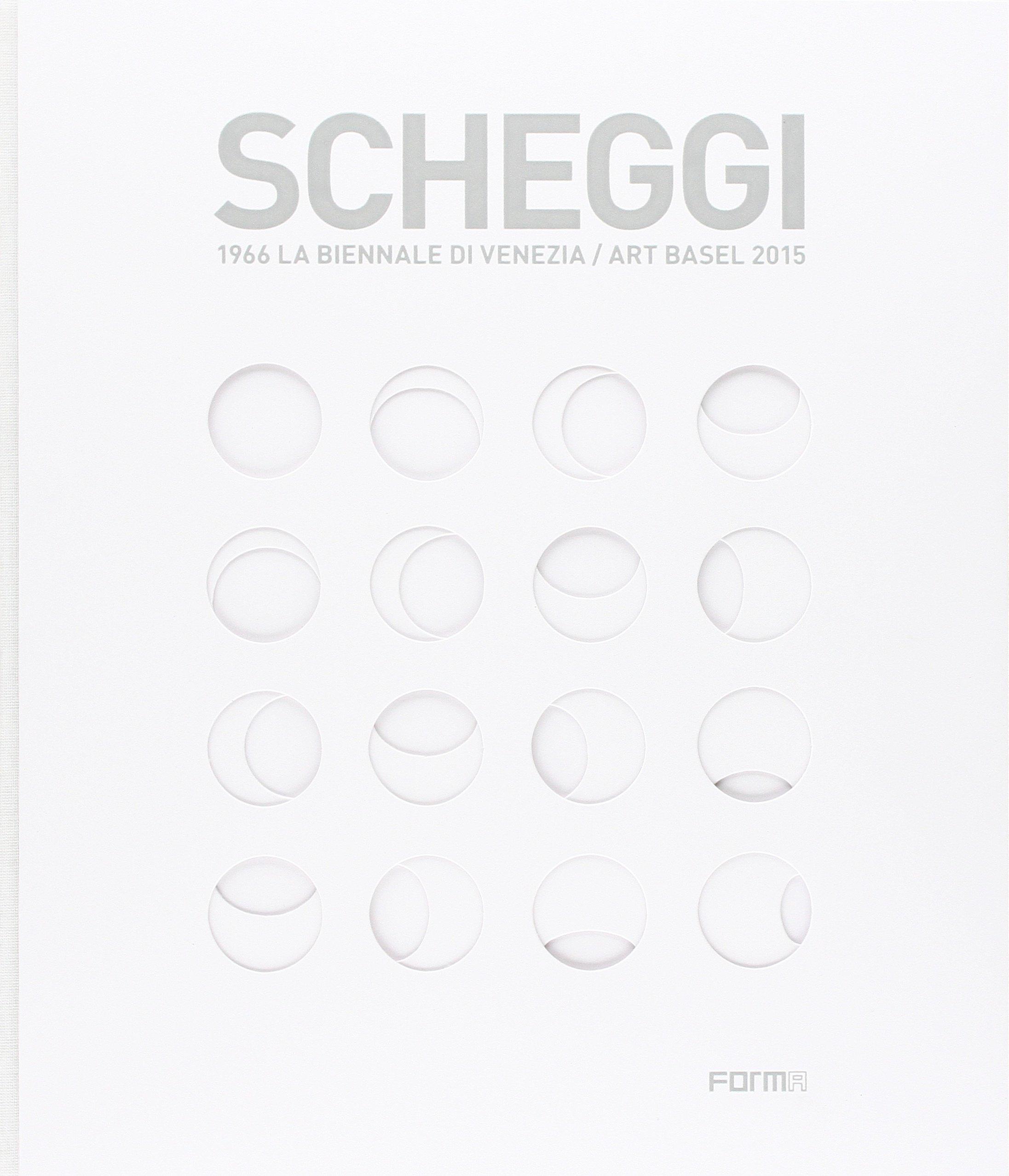 Scheggi. 1966 la Biennale di Venezia-art Basel 2015 Copertina rigida – 1 gen 2015 Luca Massimo Barbero Forma Edizioni 8896780942 Individual photographers