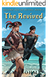 The Revived: A MMORPG and LitRPG Online Adventure (Second Age of Retha Book 3)