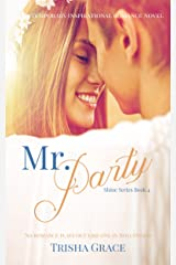 Mr. Party: A Contemporary Inspirational Romance (Shine Book 4) Kindle Edition