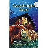 Goodnight Moo (A Buttermilk Creek Mystery Book 2)