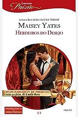 Herdeiros do Desejo (Harlequin Jessica Especial Livro 352) eBook Kindle