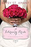 A February Bride (A Year of Weddings Novella Book 3)