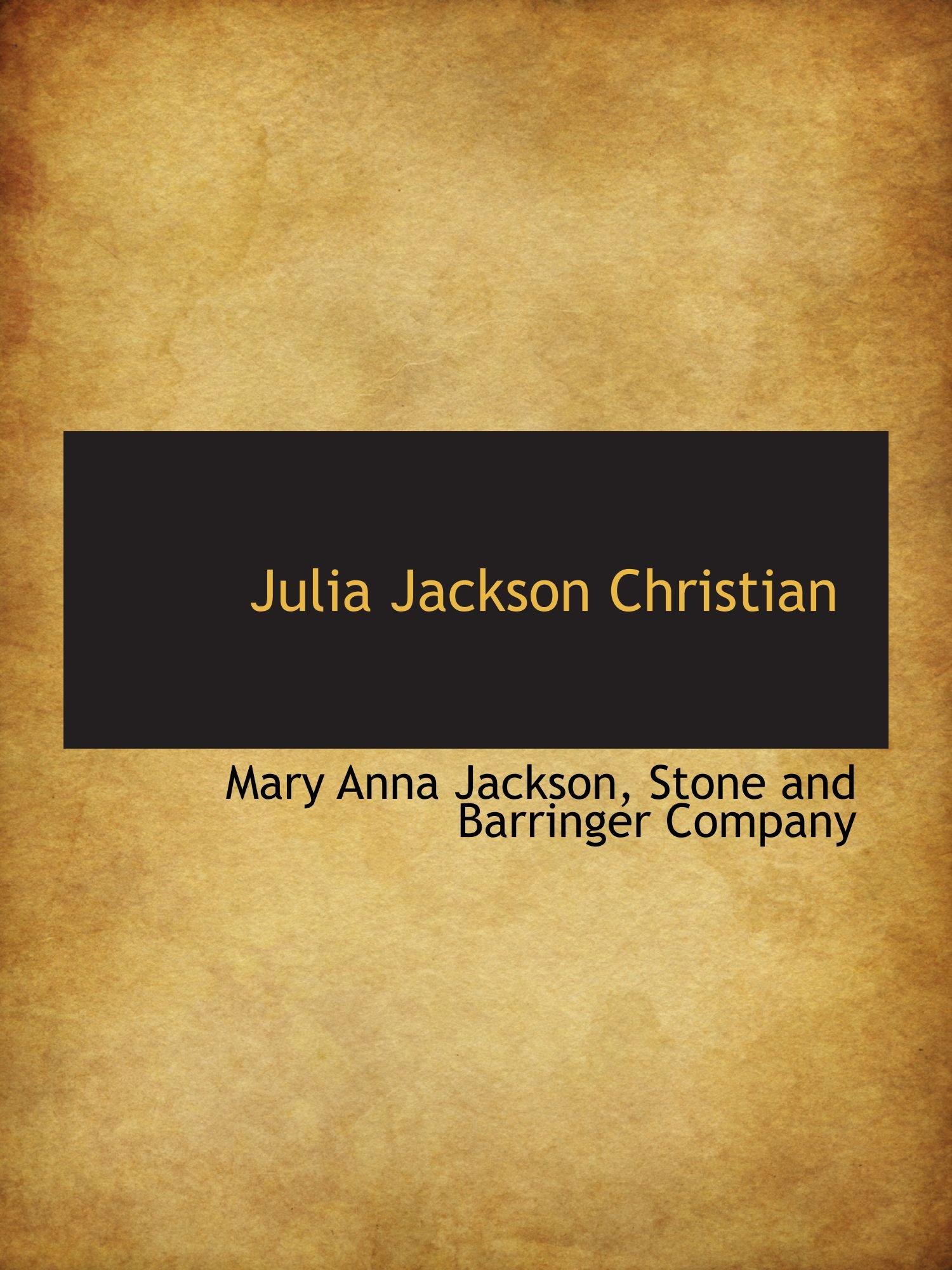 Read Online Julia Jackson Christian pdf